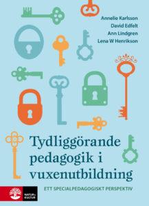 Tydliggörande pedagogik i vuxenutbildning